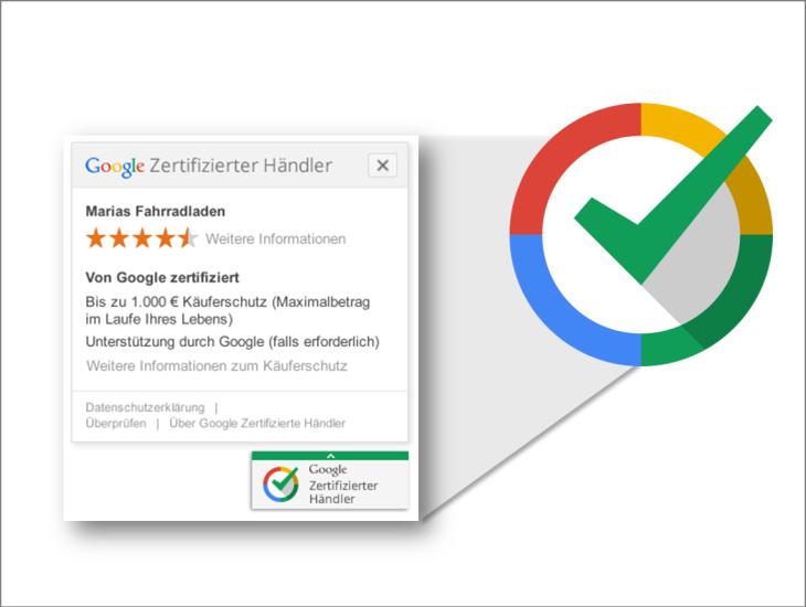 """""""Google Zertifizierte Händler"""": Google zertifiziert Online-Händler mit Gütesiegel"""
