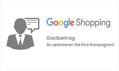 Titelbild Gastbeitrag Google Shopping