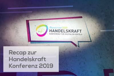 Recap HandelskraftKonferenz 2019